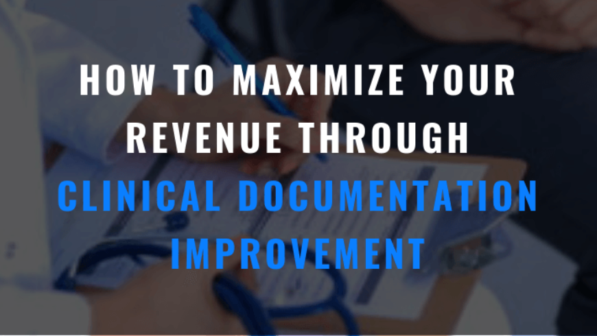 How To Improve Clinical Documentation For Healthcare